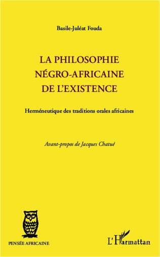Couverture La philosophie négro-africaine de l'existence