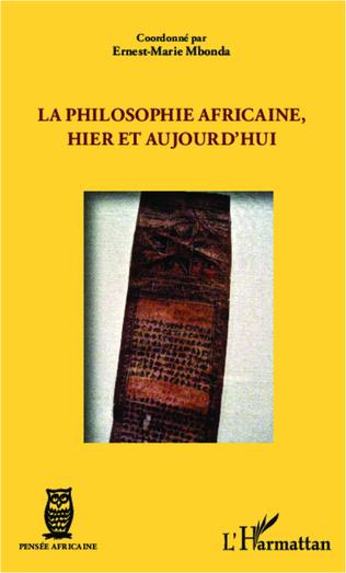 Couverture La philosophie africaine, hier et aujourd'hui