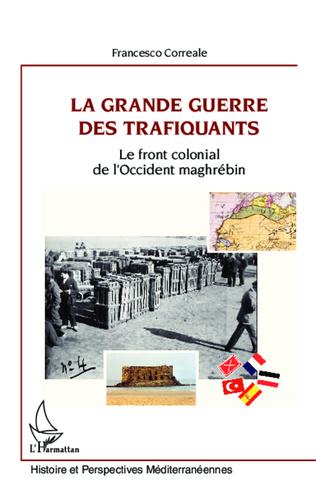 Couverture La Grande Guerre des trafiquants