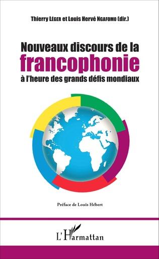 Couverture Nouveaux discours de la francophonie à l'heure des grands défis mondiaux