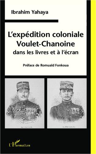 Couverture L'expédition coloniale Voulet-Chanoine dans les livres et à l'écran