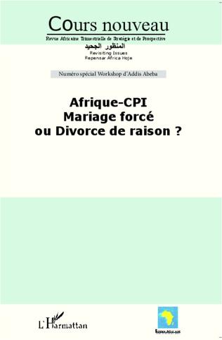 Couverture Afrique-CPI Mariage forcé ou divorce de raison ?