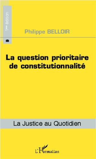 Couverture La question prioritaire de constitutionnalité