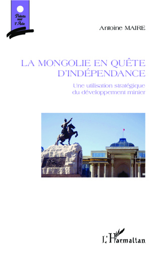 Couverture La Mongolie en quête d'indépendance