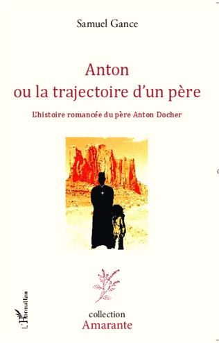 Couverture Anton ou la trajectoire d'un père