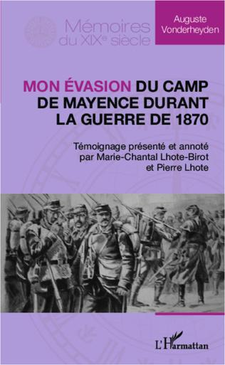 Couverture Mon évasion du camp de Mayence durant la guerre de 1870