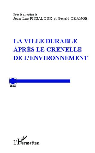 Couverture La ville durable après le Grenelle de l'environnement
