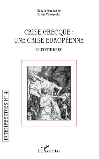 Couverture Crise grecque : une crise européenne