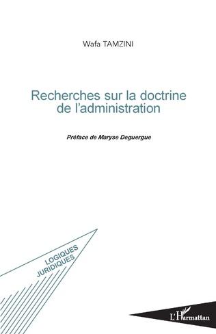 Couverture Recherches sur la doctrine de l'administration