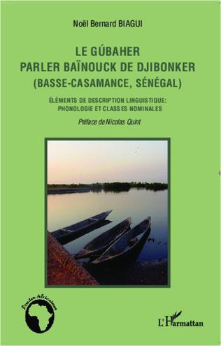 Couverture Le gúbaher, parler baïnouck de Djibonker (Basse-Casamance, Sénégal)
