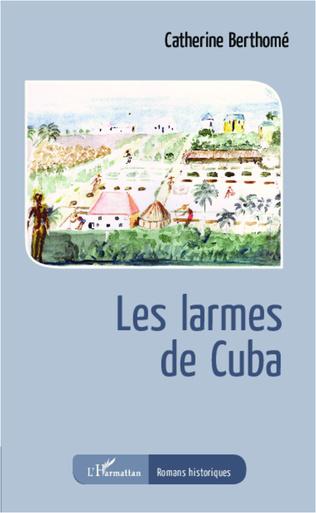 Couverture Les larmes de Cuba