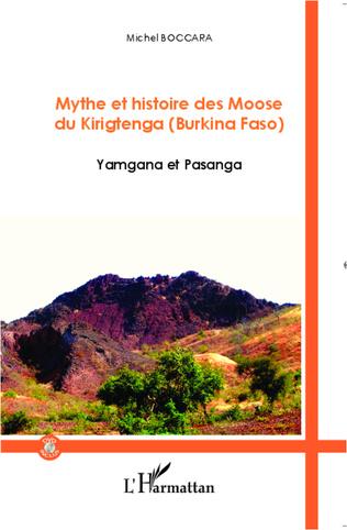 Couverture Mythe et histoire des Moose du Kirigtenga (Burkina Faso)