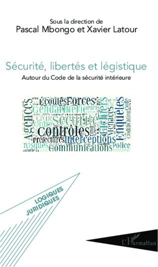 Couverture Sécurité, libertés et légistique