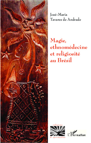 Couverture Magie, ethnomédecine et religiosité au Brésil
