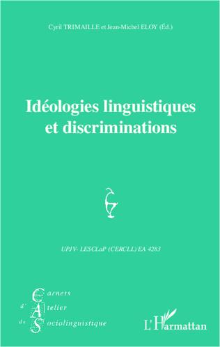 Couverture Idéologies linguistiques et discriminations