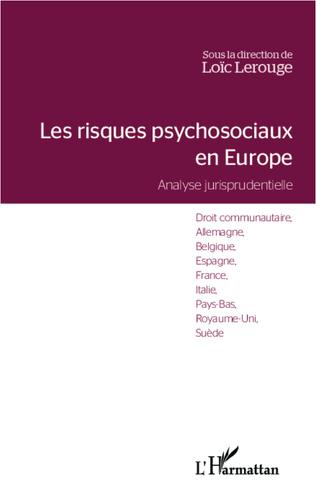 Couverture Les risques psychosociaux en Europe