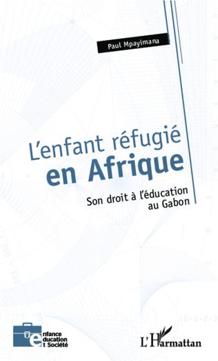 Couverture L'enfant réfugié en Afrique