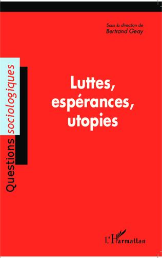 Couverture Luttes, espérances, utopies