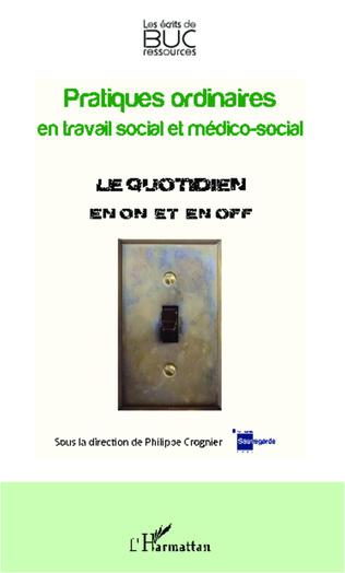 Couverture Pratiques ordinaires en travail social et médico-social