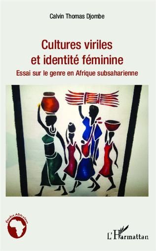 Couverture Cultures viriles et identité féminine