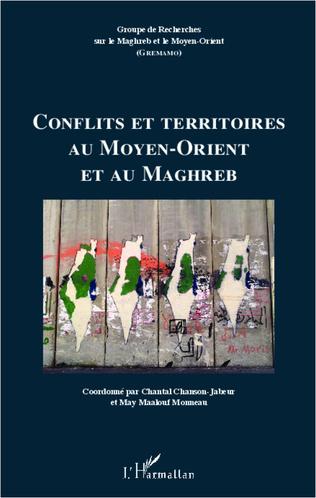 Couverture Conflits et territoires au Moyen-Orient et au Maghreb