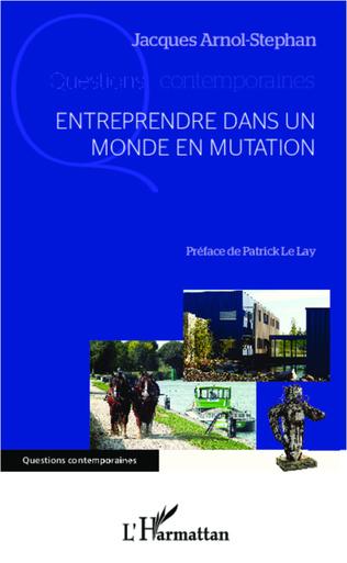 Couverture Entreprendre dans un monde en mutation