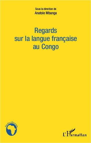 Couverture Regards sur la langue française au Congo