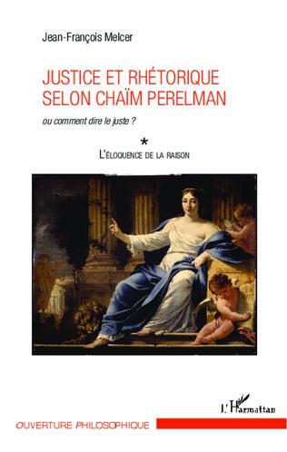 Couverture Justice et rhétorique selon Chaïm Perelman