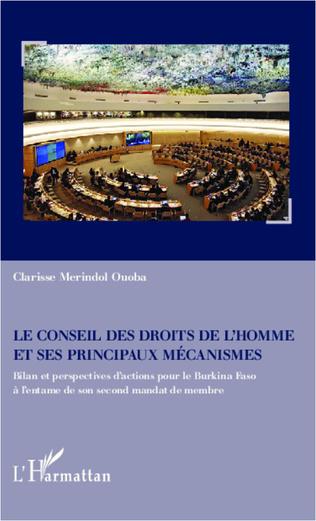 Couverture Le Conseil des droits de l'homme et ses principaux mécanismes