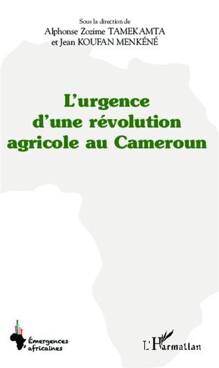Couverture L'urgence d'une révolution agricole au Cameroun