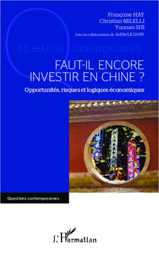 Couverture Faut-il encore investir en Chine ?