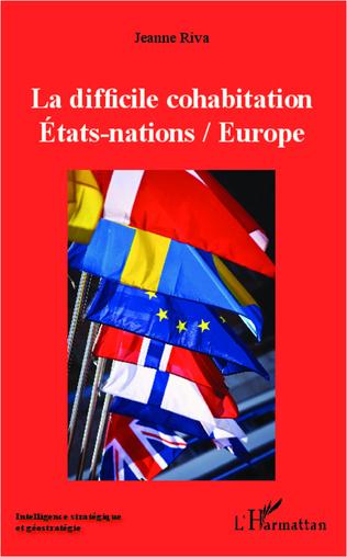 Couverture La difficile cohabitation Etats-nations / Europe