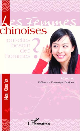 Couverture Les femmes chinoises ont-elles besoin des hommes ?