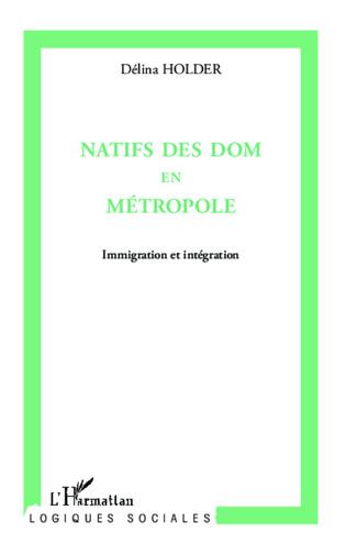 Couverture Natifs des Doms en métropole