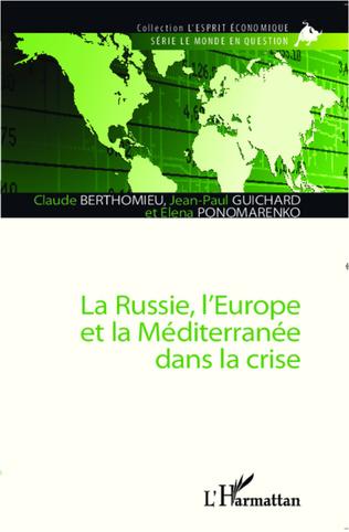 Couverture La Russie, l'Europe et la Méditerranée dans la crise