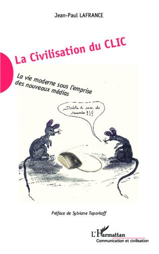 Couverture La Civilisation du Clic