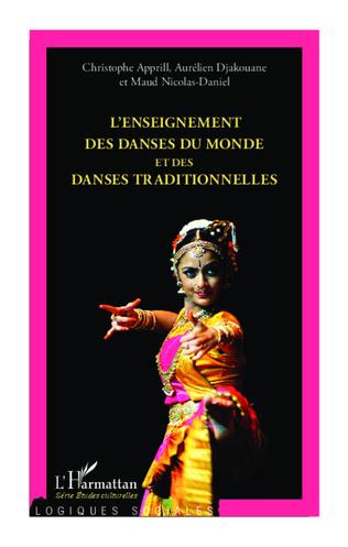 Couverture L'enseignement des danses du monde et des danses traditionnelles