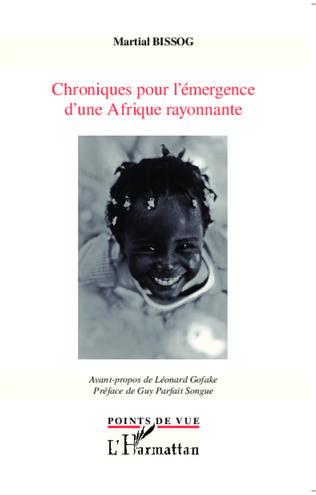 Couverture Chroniques pour l'émergence d'une Afrique rayonnante