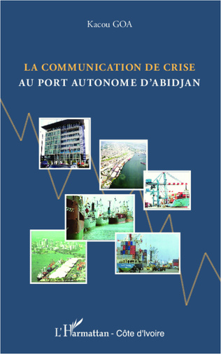 Couverture La communication de crise au port autonome d'Abidjan