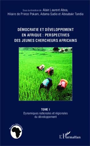 Couverture Démocratie et développement en Afrique : perspectives des jeunes chercheurs africains (Tome 1)