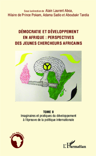 Couverture Démocratie et développement en Afrique : perspectives des jeunes chercheurs africains (Tome 2)