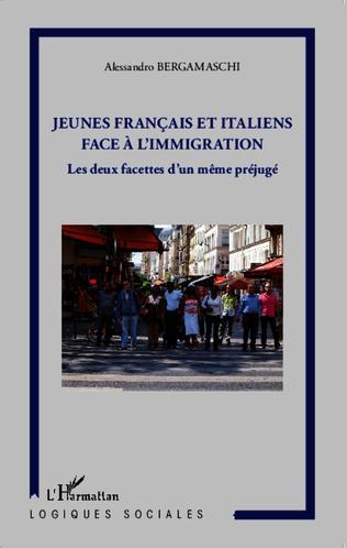 Couverture Jeunes français et italiens face à la l'immigration
