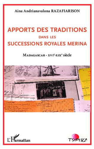 Couverture Apports des traditions dans les successions royales merina