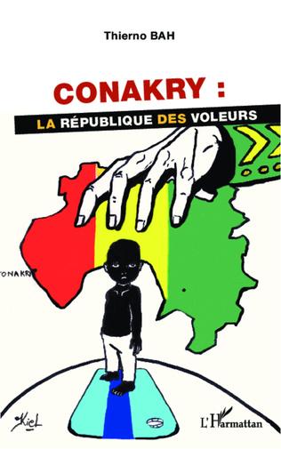 Couverture Conakry : la république des voleurs