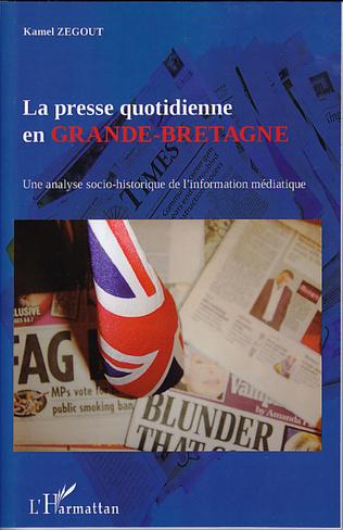 Couverture La presse quotidienne en Grande-Bretagne