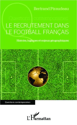 Couverture Le recrutement dans le football  français