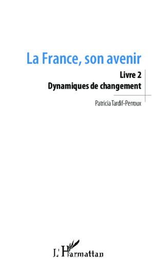 Couverture La France, son avenir (Livre 2)