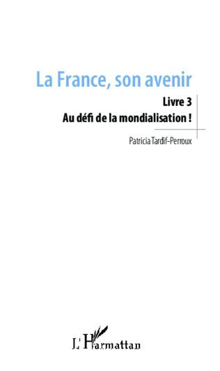 Couverture La France, son avenir (Livre 3)
