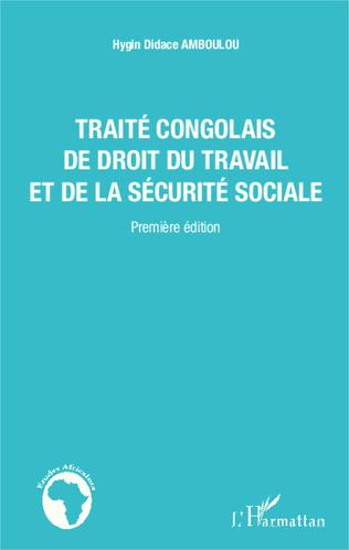 Couverture Traité congolais de droit du travail et de la sécurité sociale