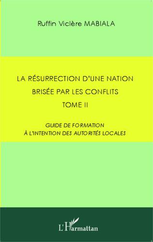 Couverture La résurrection d'une nation brisée par les conflits